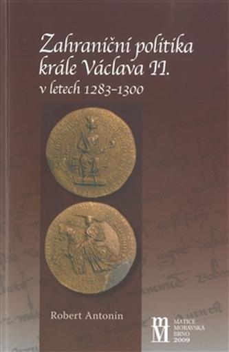 Zahraniční politika krále Václava II. v letech 1283-1300