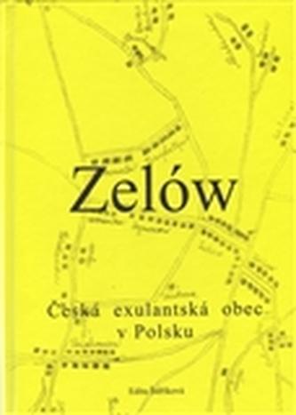 Zelów. Česká exulantská obec v Polsku