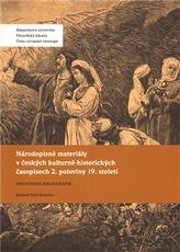 Národopisné materiály v českých kulturně-historických časopisech 2. poloviny 19. století
