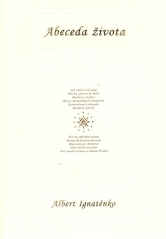 Abeceda života - Albert Venediktovič Ignatenko
