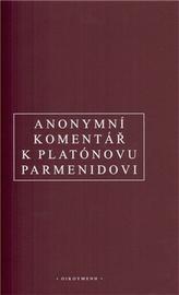 """Anonymní komentář k Platónovu """"Parmenidovi"""""""