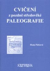 Cvičení z pozdně středověké paleografie
