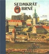 Sedmkrát o Brně