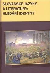 Slovanské jazyky a literatury: hledání identity