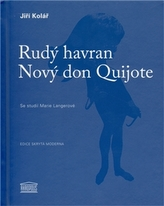 Rudý havran / Nový don Quijote