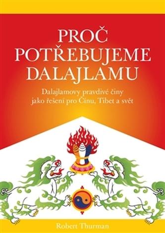 Proč potřebujeme dalajlamu