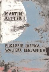 Filosofie jazyka Waltera Benjamina