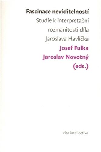 Fascinace neviditelností - Josef Fulka