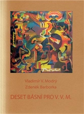 Deset básní pro V.V.M.