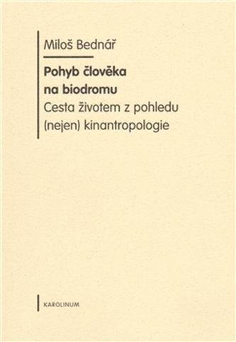 Pohyb člověka na biodromu - Náhled učebnice