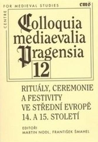 Rituály, ceremonie a festivity ve střední Evropě 14. a 15. století
