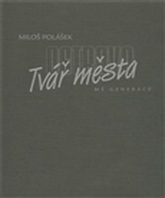 Ostrava - tvář města (mé generace)