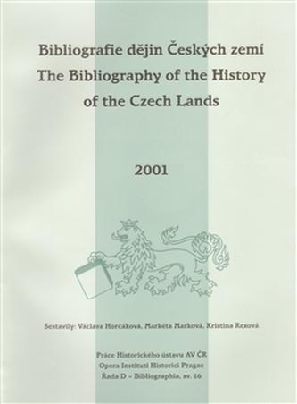 Bibliografie dějin Českých zemí za rok 2001. The Bibliography of the History of the Czech Lands for the year 2001
