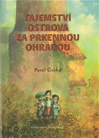 Tajemství ostrova za prkennou ohradou (formát A5) - Pavel Čech