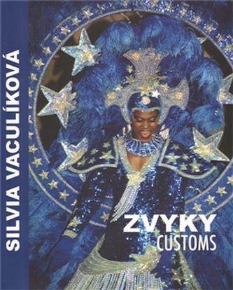 Zvyky / Customs