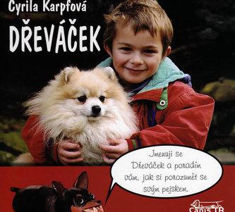 Dřeváček - Cyrila Karpfová