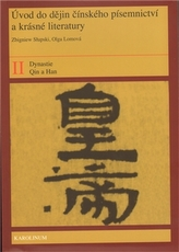 Úvod do dějin čínského písemnictví a krásné literatury II. díl