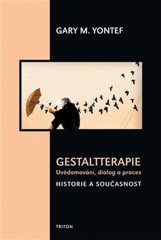 Gestaltterapie - uvědomování, dialog a proces