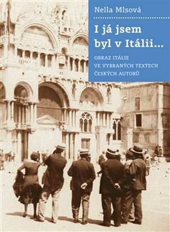 I já jsem byl v Itálii