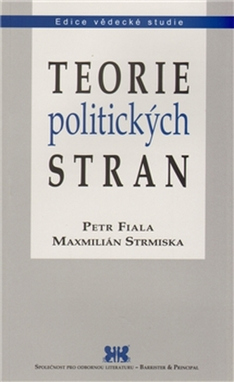 Teorie politických stran - Petr Fiala