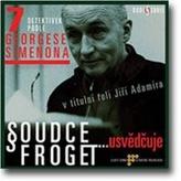 CD-Soudce Froget usvědčuje