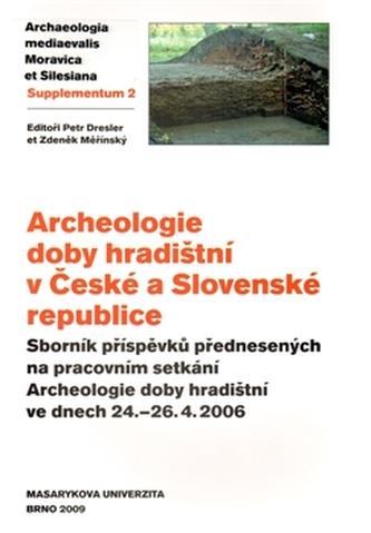 Archeologie doby hradištní v České a Slovenské republice