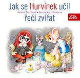 Jak se Hurvínek učil řeči zvířat CD
