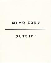 Mimo zónu/Outside