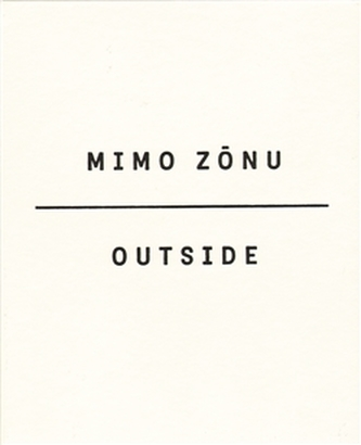 Mimo zónu/Outside