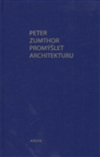 Promýšlet architekturu