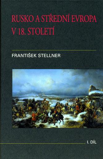 Rusko a střední Evropa v 18. století I.díl
