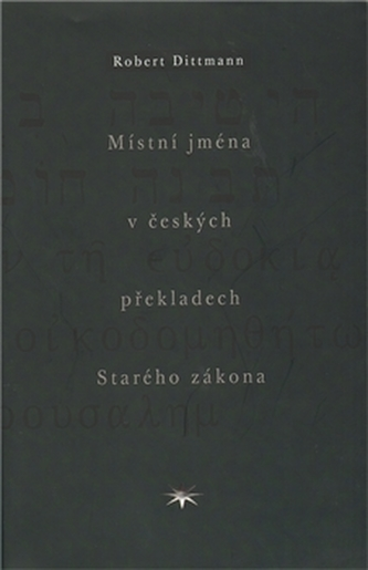 Místní jména v českých překladech Starého zákona