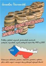 Z různých soudků Československa dvacátého století
