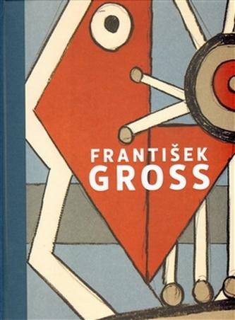 """František Gross """"Soupis grafického díla"""""""