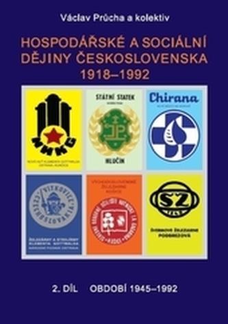 Hospodářské a sociální dějiny Československa 1918-1992. 2.díl