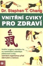 Vnitřní cviky pro zdraví
