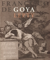 Francisco de Goya, Lepty