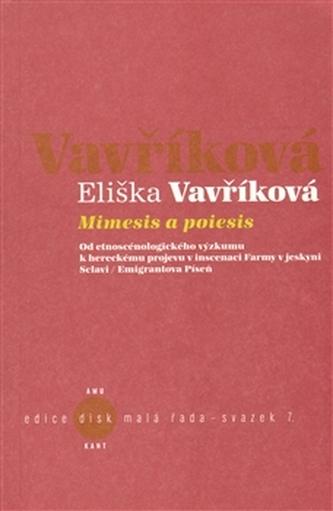 Mimesis a poiesis + CD - Eliška Vavříková