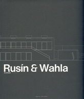 Rusín – Wahla Architekti