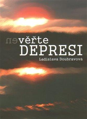 (Ne)věřte depresi