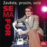 CD-Zavěste, prosím, volá Semafor