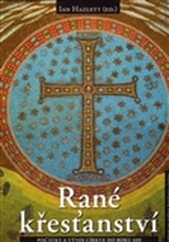 Rané křesťanství