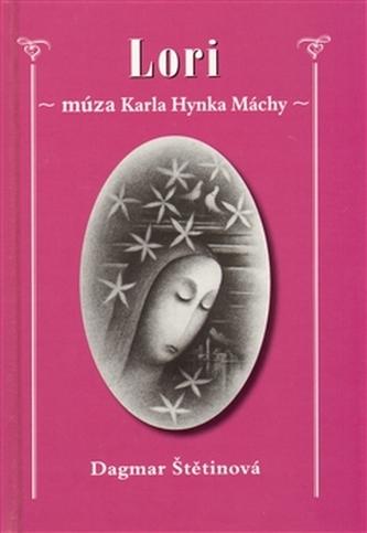 LORI – múza Karla Hynka Máchy