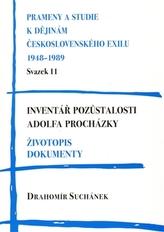 Inventář pozůstalosti Adolfa Procházky. Životopis. Dokumenty