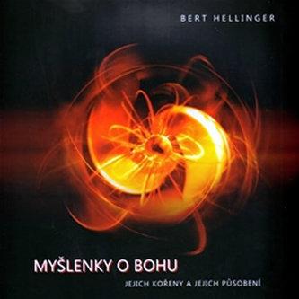 Myšlenky o Bohu - Bert Hellinger