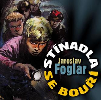 CD-Stínadla se bouří - Jaroslav Foglar