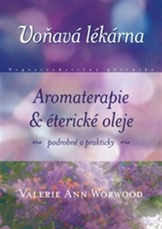 Voňavá lékárna - Valerie Worwood