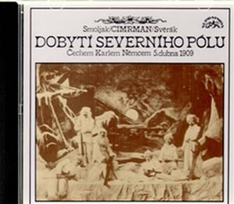 CD-Dobytí severního pólu - Smoljak Ladislav