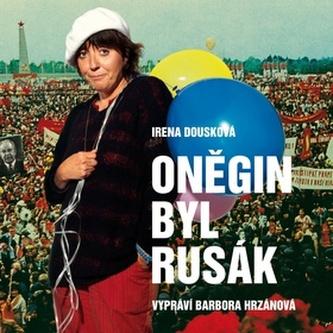 CD-Oněgin byl Rusák