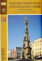 Mariánské, trojiční a další světecké sloupy a pilíře v Jihočeského kraje